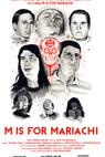 M Is for Mariachi