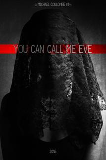 You Can Call Me Eve