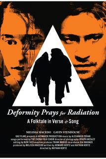 Deformity Prays for Radiation
