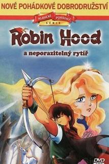Robin Hood a neporazitelný rytíř