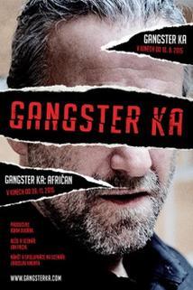 Plakát k filmu: Gangster Ka: Afričan