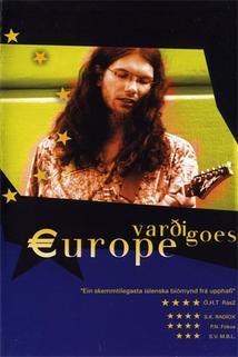 Vardi dobývá Evropu