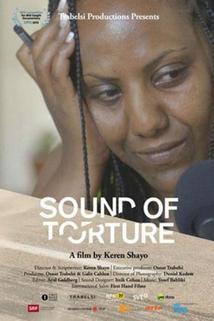 Zvuky mučení  - Sound of Torture
