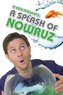 K-von Presents: A Splash of Nowruz