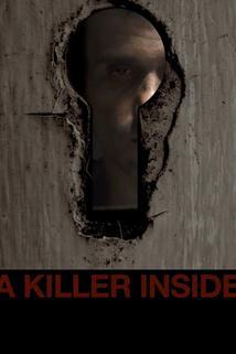 A Killer Inside