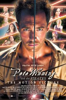 Pete Winning and the Pirates: The Motion Picture  - Pete Winning and the Pirates