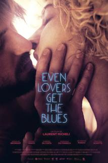 Even Lovers Get the Blues ()