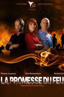 La promesse du feu