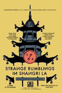 Strange Rumblings in Shangri-LA