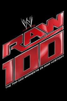 The Top 100 Moments in Raw History