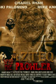 Azteq Versus the Prowler of the Lonley Woods  - Azteq Versus the Prowler of the Lonley Woods
