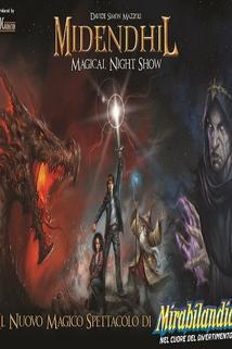 Midendhil: Magical Night Show