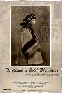 To Climb a Gold Mountain