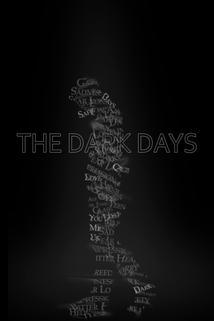 The Dark Days