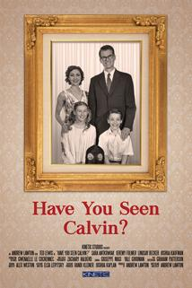 Have You Seen Calvin?