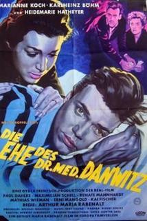 Manželství Dr. Danwitze  - Ehe des Dr. med. Danwitz, Die