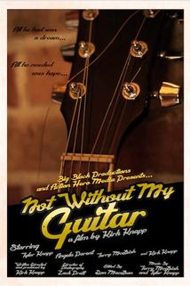 Not Without My Guitar