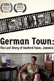 German Town: The Lost Story of Seaford Town Jamaica