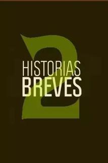 Historias Breves 2