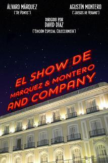El Show de Marquez & Montero and Company ()