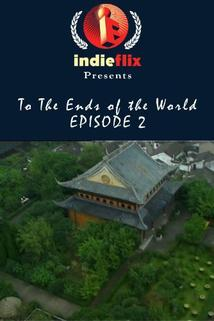 To the Ends of the World: China