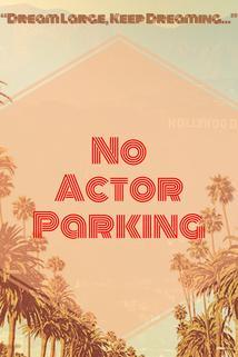 No Actor Parking
