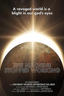 Machine Stopped Working
