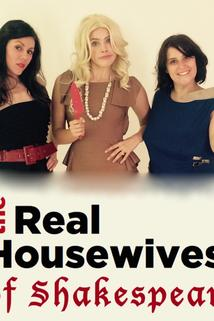 The Real Housewives of Shakespeare  - The Real Housewives of Shakespeare