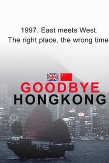 Goodbye Hong Kong