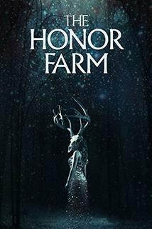 The Honor Farm ()