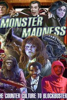Monster Madness: The Counter Culture to Blockbusters
