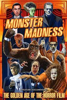 Monster Madness: The Golden Age of the Horror Film