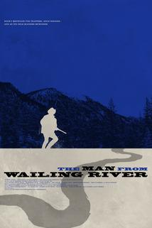 The Man from Wailing River