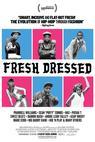 Fresh Dressed (2015)