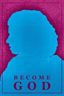 Become God