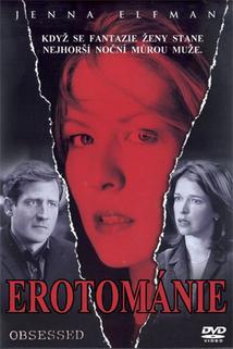 Erotománie  - Obsessed