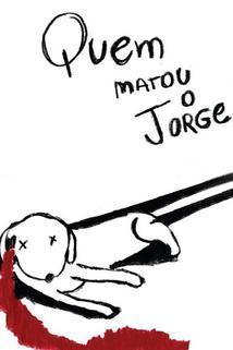 Quem Matou o Jorge