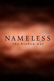 Nameless: The Broken Way
