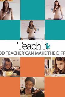 Teach It
