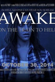 AWAKE, on the Train to Hell  - AWAKE, on the Train to Hell