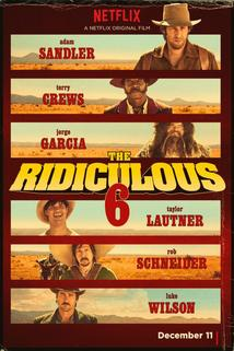 Ridiculous 6, The  - Ridiculous 6, The