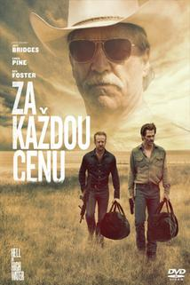 Za každou cenu  - Hell or High Water