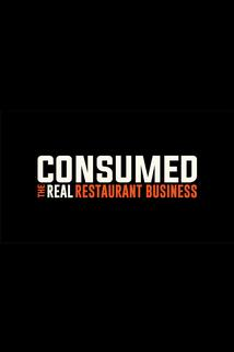 Consumed: The Real Restaurant Business