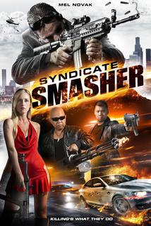 Syndicate Smasher  - Syndicate Smasher