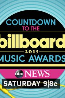 Countdown to the Billboard Music Awards: An Insider's Guide