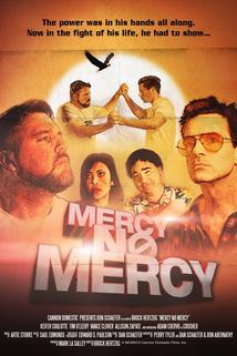 Mercy No Mercy: 1992