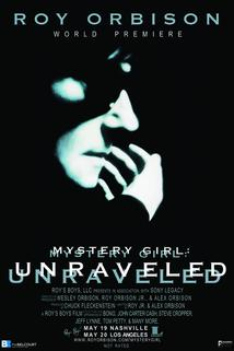 Roy Orbison: Mystery Girl -Unraveled