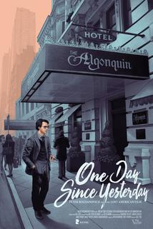 One Day Since Yesterday: Peter Bogdanovich & the Lost American Film  - One Day Since Yesterday: Peter Bogdanovich & the Lost American Film