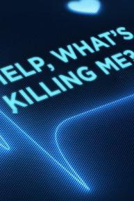 Help, What's Killing Me?  - Help, What's Killing Me?