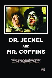 Dr. Jeckel and Mr. Coffins